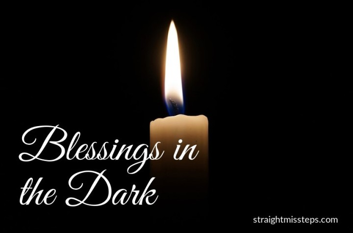 Blessings in the Dark